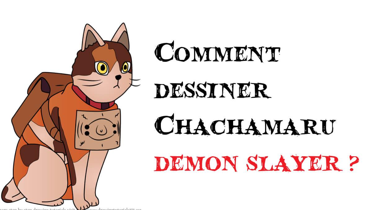 Comment dessiner Chachamaru demon slayer -