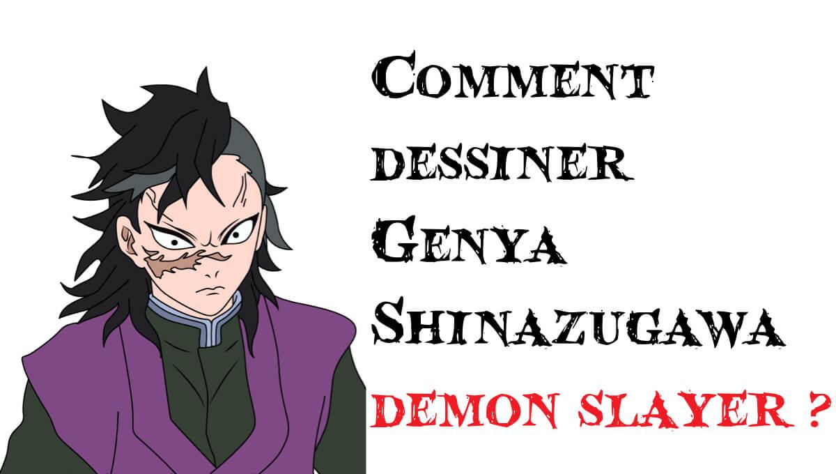 Comment dessiner Genya Shinazugawa demon slayer -