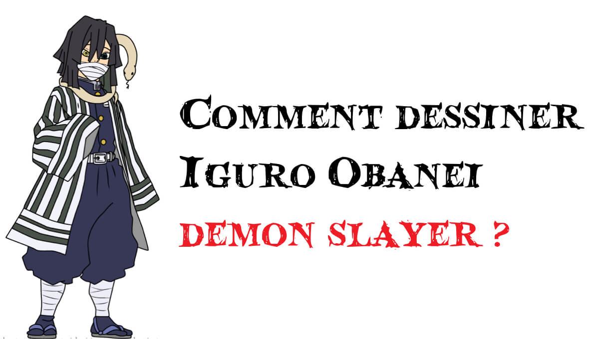 Comment dessiner Iguro Obanei demon slayer -