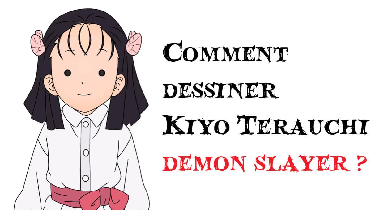 Comment dessiner Kiyo Terauchi demon slayer -