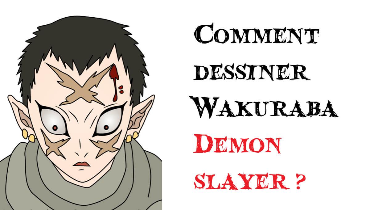 Comment dessiner Wakuraba Demon slayer _